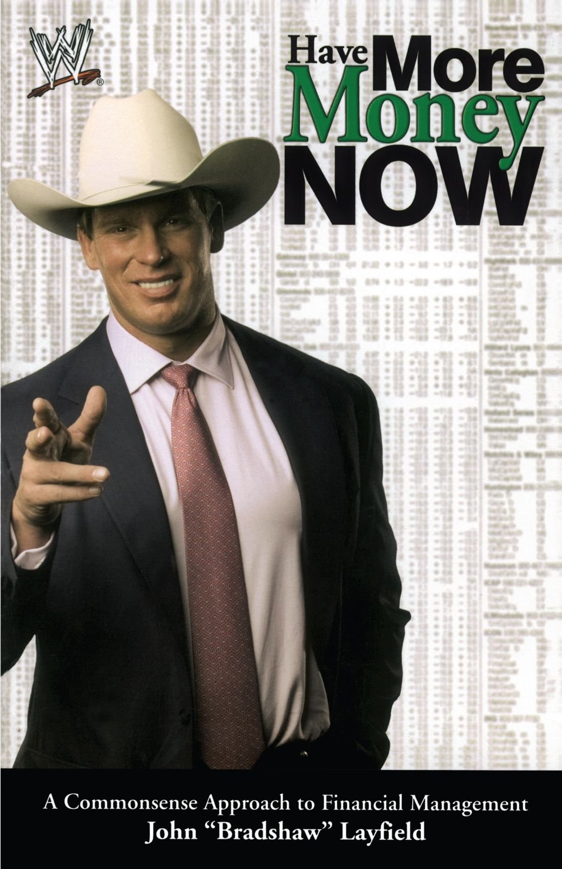 Have More Money Now: A Commonsense Approach to Financial Management (Wwe)