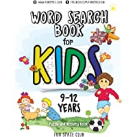 Word Search Books for Kids 9-12: Word Search Puzzles for Kids Activities Workbooks Age 9 10 11 12 Year Olds: Volume 3 (Fun Space Club Games Word Search Puzzles for Kids)