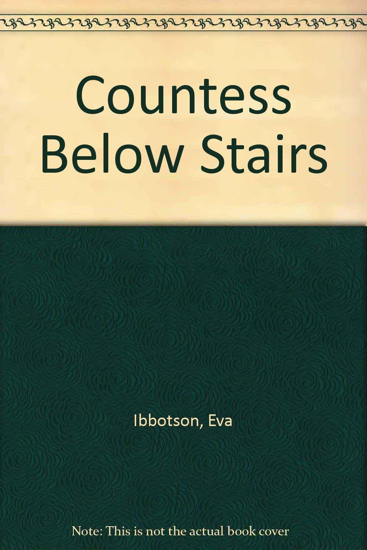 A Countess Below Stairs (U): Eva Ibbotson: 9780708909881: Amazon.com: Books