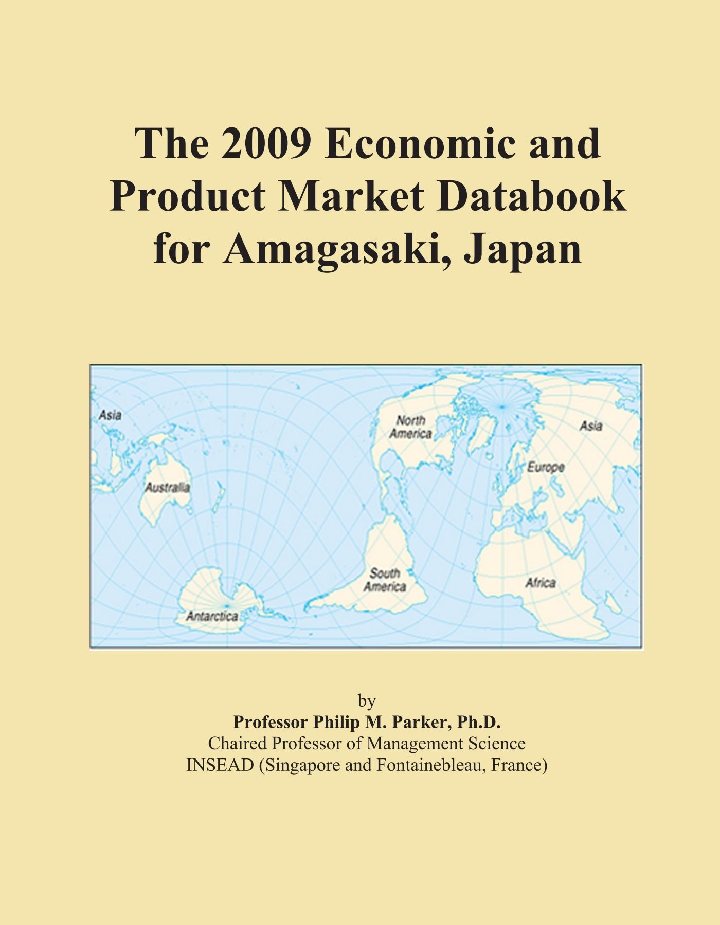 The 2009 Economic and Product Market Databook for Amagasaki, Japan PDF