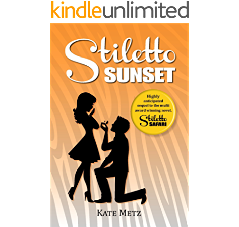 Stiletto Sunset Stiletto Series Book 2 Kindle Edition By Metz Kate Contemporary Romance Kindle Ebooks Amazon Com