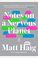Notes on a Nervous Planet Kindle Edition