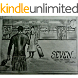 SEVEN....(years,days,minutes)