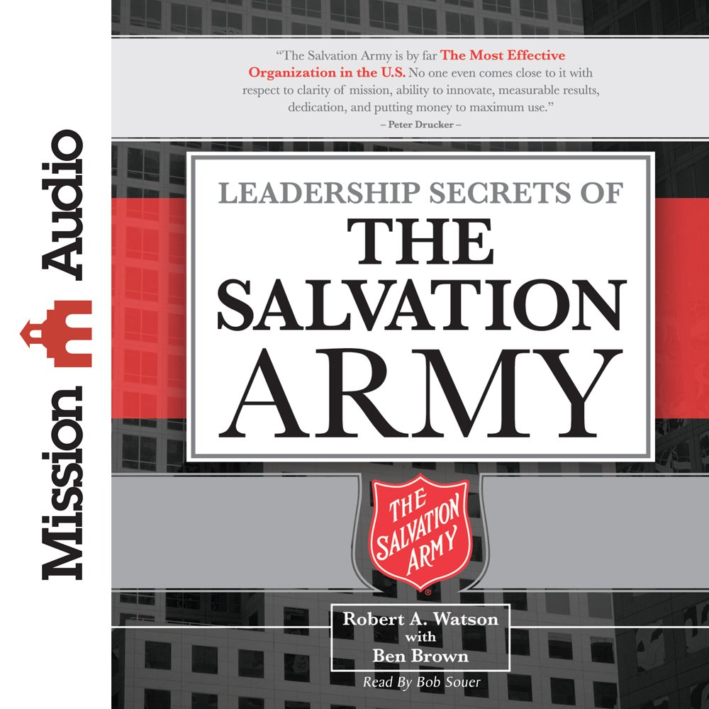 Leadership Secrets of the Salvation Army [Audio]