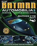 DC BATMAN AUTOMOBILIA FIGURINE COLLECTION MAGAZINE #56 BATMAN #112 BOAT
