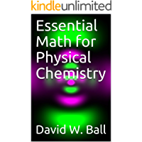Essential Math for Physical Chemistry