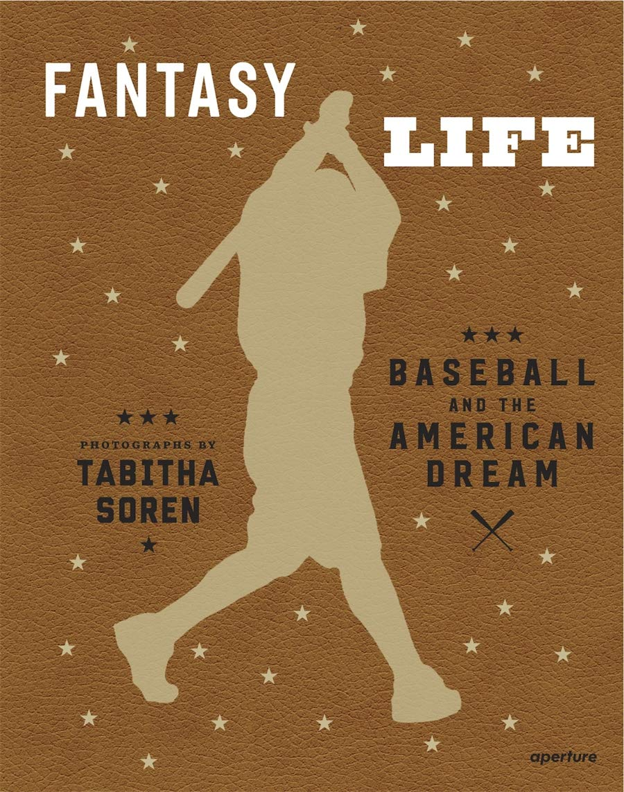Tabitha Soren Fantasy Life Baseball And The American Dream Soren Tabitha 9781597113854 Amazon Com Books