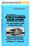 Structuring Your Story (Screenwriting Blue Books Book 3) (English Edition)