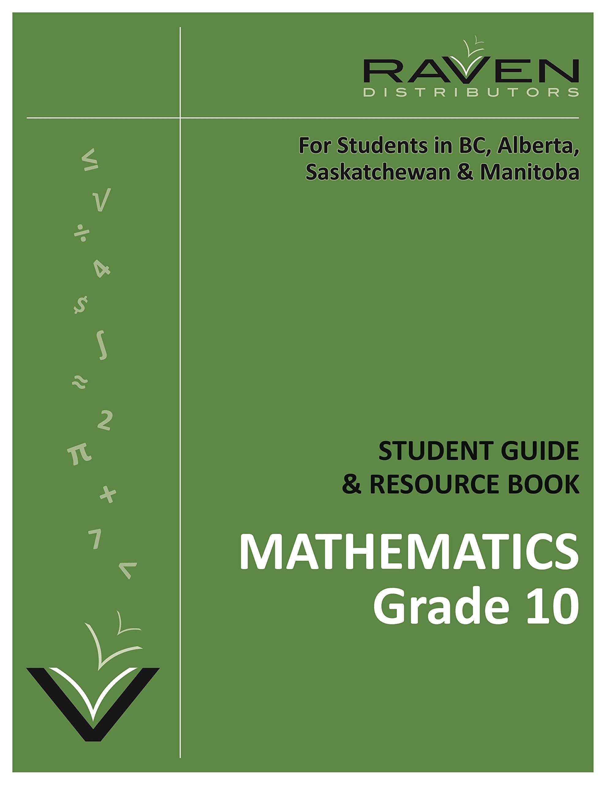 Raven's Guide to Alberta Mathematics 10C (Grade 10): Alan R. Taylor ...