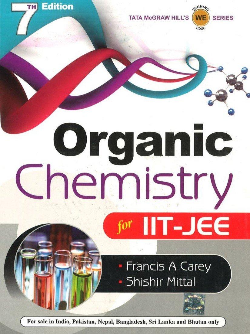 organic chemistry for iit jee amazon in francis carey shishir rh amazon in Organic Chemistry Laboratory II Organic Chemistry Textbook