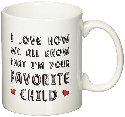 joyous unique coffee mug. I m Your Favorite Child Funny Ceramic Coffee Mug  Novelty Birthday Xmas Present Amazon com