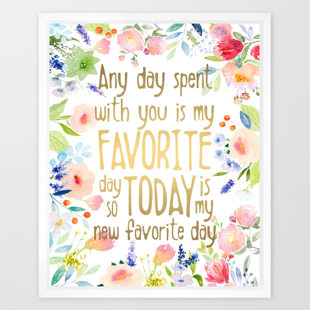 Eleville 8X10 Any day spent with you is my favorite day Real Gold Foil and Floral Watercolor Art Print (Unframed) Winnie the Pooh Quotes Nursery decor wall art Home Decor Wedding Holiday Gifts WG084