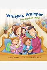 Whisper, Whisper: Learning About Church Kindle Edition
