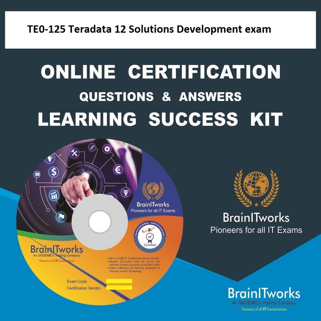 Te0 125 Teradata 12 Solutions Development Exam Online Certification