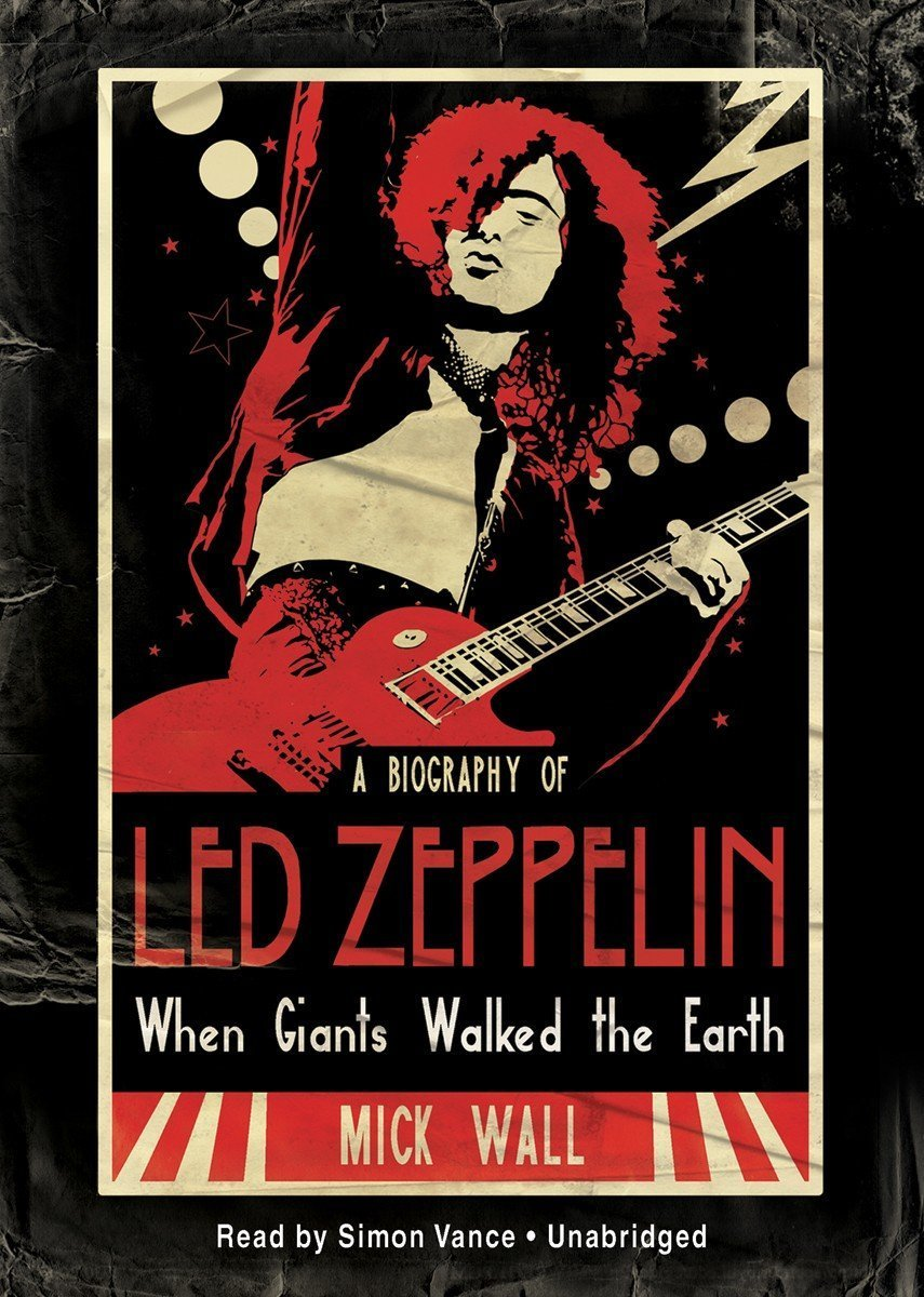 Download When Giants Walked the Earth: A Biography of Led Zeppelin (Library Edition) pdf epub