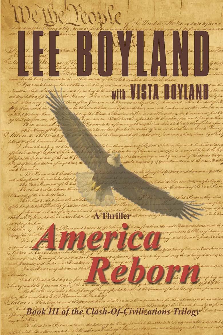 America Reborn: Book Three of the Clash-Of-Civilizations ...