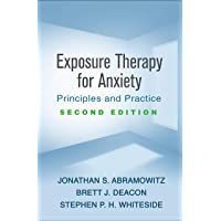 Exposure Therapy for Anxiety: Principles and Practice 2ed