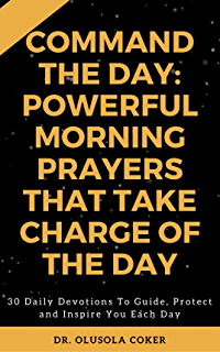 Pray your way into 2018 hope edition powerful prayers to cause command the day powerful morning prayers that take charge of the day 30 daily fandeluxe Image collections