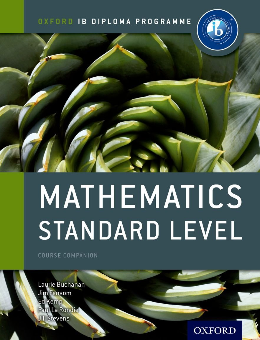 Mathematics Standard Level for the IB Diploma (Oxford IB Diploma Programme)