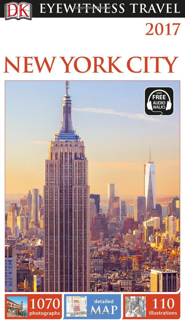 Best Nyc Map App.Dk Eyewitness Travel Guide New York City Dk Travel 9781465441096
