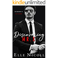 Discovering Mr X (The Men Series Book 2)