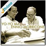Yo-Yo Ma Plays Ennio Morricone (Remastered)