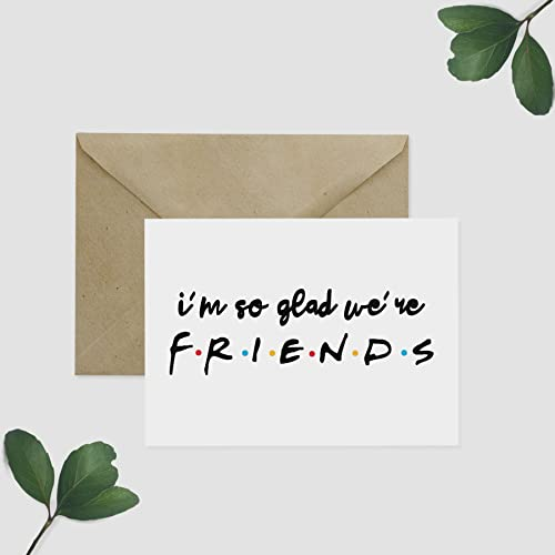 amazon com friends tv show greeting card so glad we re friends