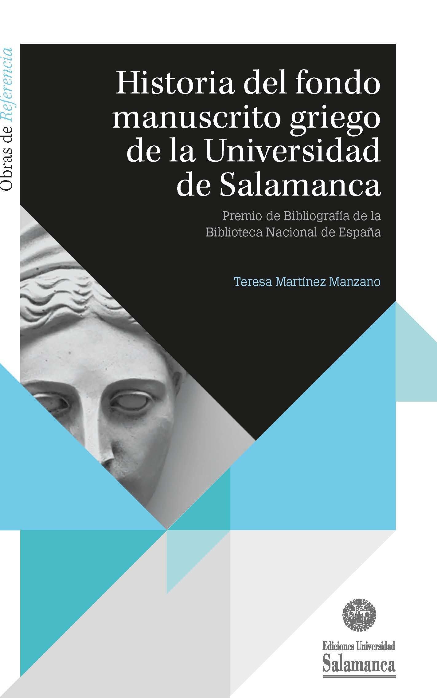 Historia del fondo manuscrito griego de la Universidad de ...
