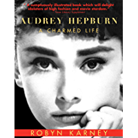 Audrey Hepburn: A Charmed Life book cover