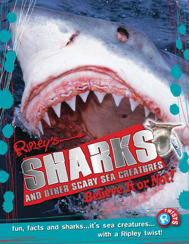 Download Ripley Twists: Sharks: and Other Scary Sea Creatures pdf
