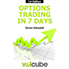 Options trading in 7 days: With Volcube (English Edition)