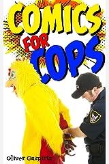 Comics for Cops (Funny Comic Books Book 1) Kindle Edition