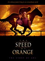 The Speed of Orange
