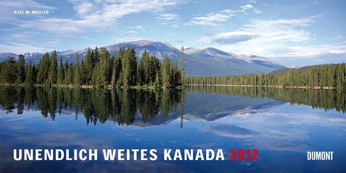 Unendlich weites Canada - Panorama Kalender 2012