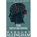 The Mind Readers: A heart-pounding escapade filled with conspiracies (The Albert Campion Mysteries Book 15)