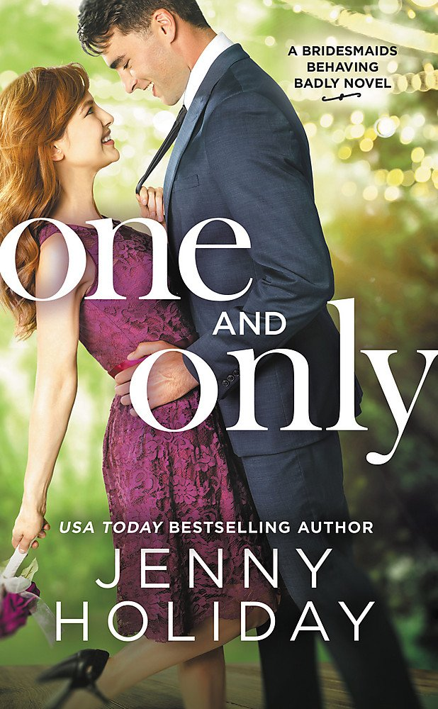 One and Only (Bridesmaids Behaving Badly) PDF