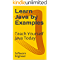 Learn Java by Examples: Teach Yourself Java Today