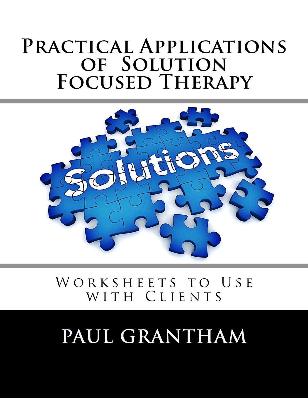 Practical Applications of Solution Focused Therapy Worksheets to – Solution Focused Therapy Worksheets
