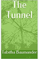 The Tunnel Kindle Edition