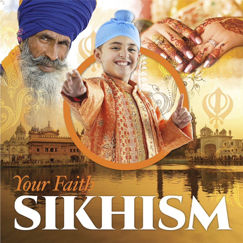 Sikhism (Your Faith)