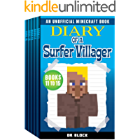 Diary of a Surfer Villager, Books 11-15: (a collection of unofficial Minecraft books) (Complete Diary of a Minecraft…