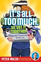 It's All Too Much, So Get It Together Paperback