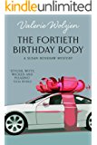 The Fortieth Birthday Body (Susan Henshaw Book 2)
