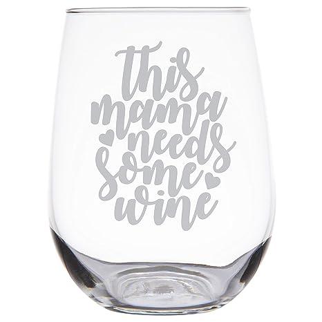 Amazon.com: Vaso de vino para mamá – Esta mamá necesita algo ...