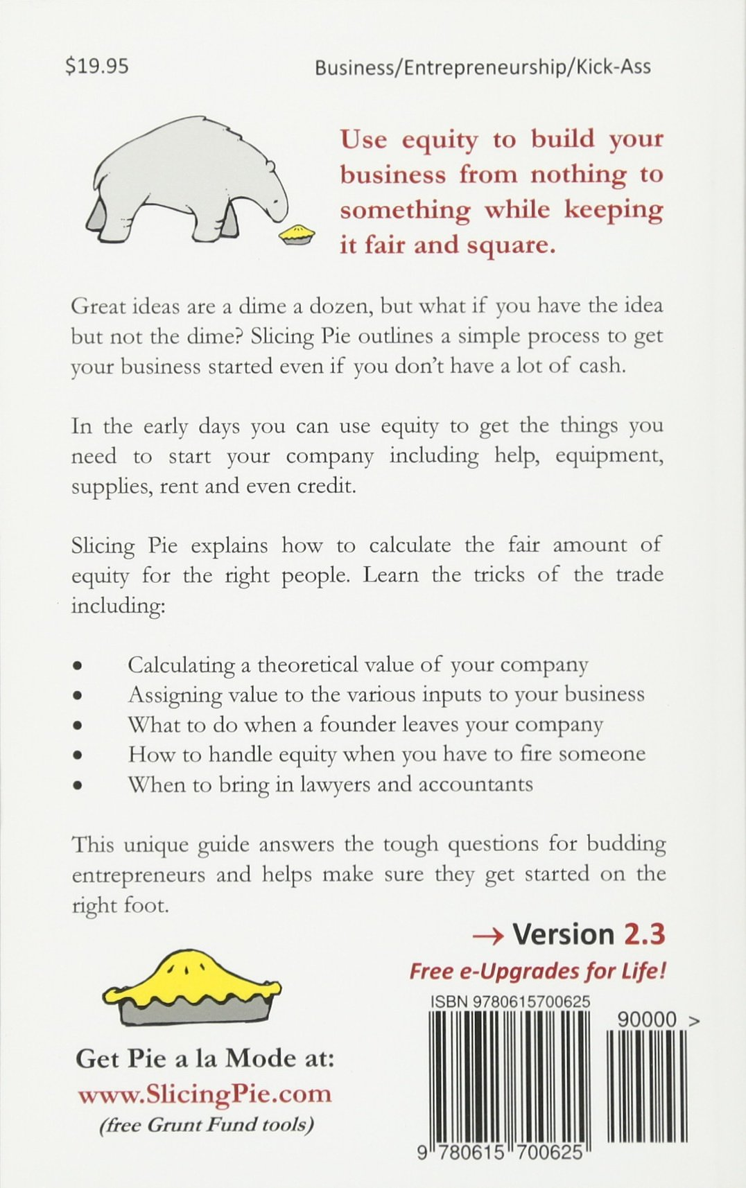 Slicing Pie: Funding Your Company Without Funds: Amazon.de: Mr. Mike ...