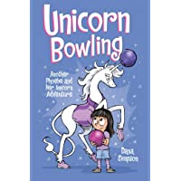 Phoebe and Her Unicorn (Book 9): Unicorn Bowling: Another Phoebe and Her Unicorn Adventure