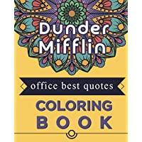 Dunder Mifflin Office best quotes Coloring book: Best present for the office tv series show fans and lovers