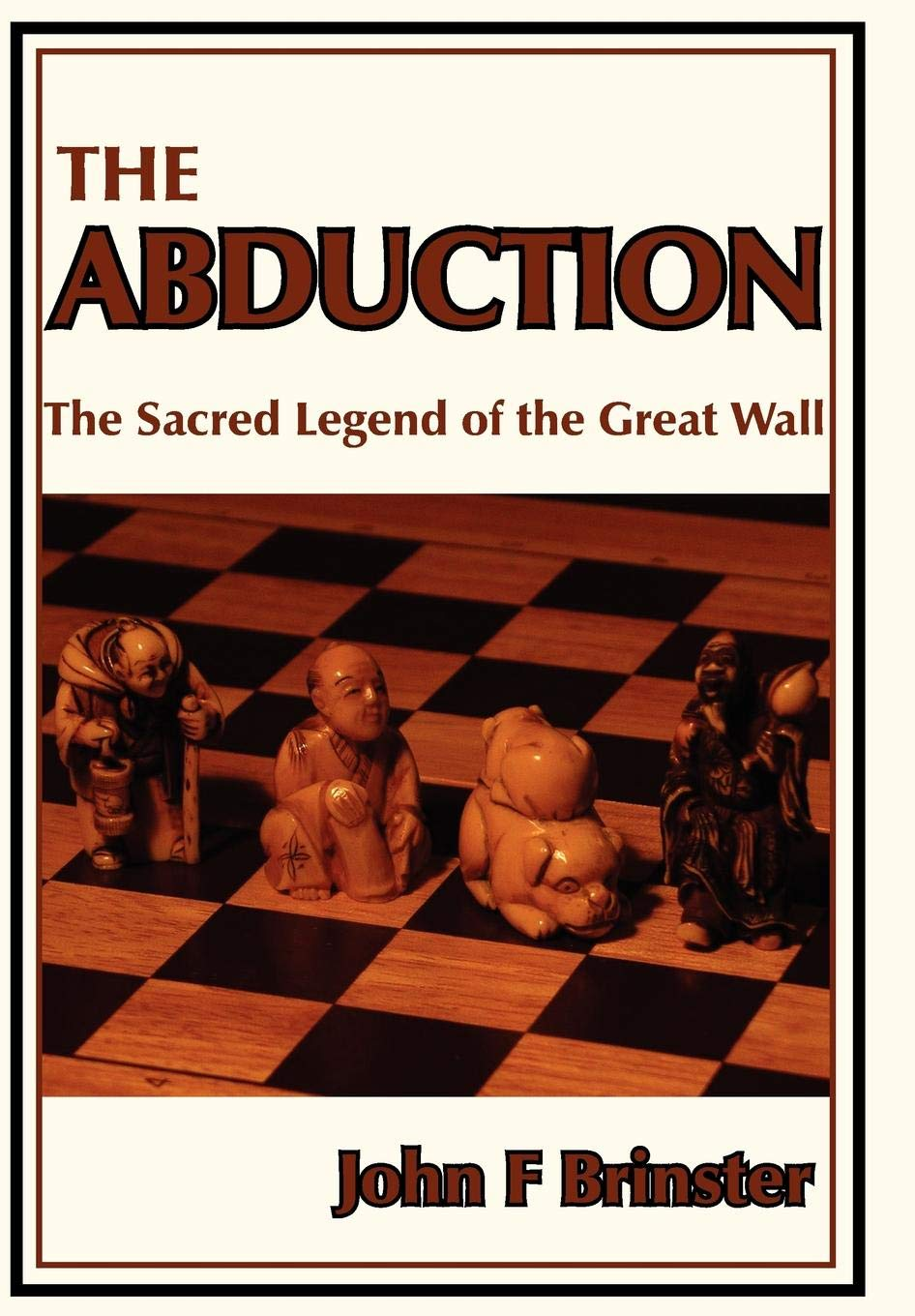 The Abduction: The Sacred Legend of the Great Wall: Amazon.es ...