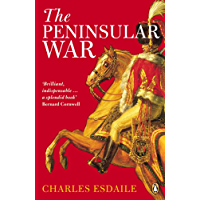 The Peninsular War: A New History
