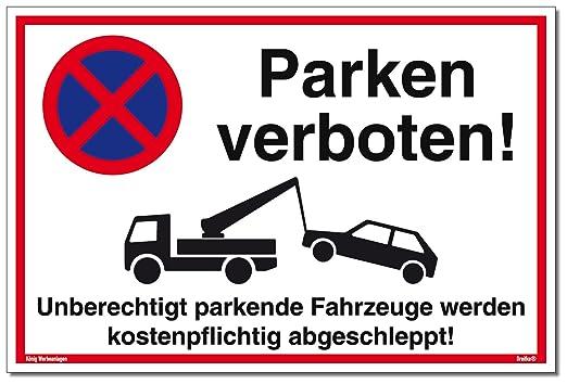 Cartel Prohibido aparcar unber echtigt parkende Vehículos se ...